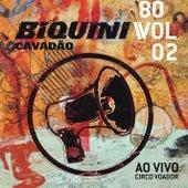 80, Vol. 2 (Ao Vivo no Circo Voador) (Deluxe) de Biquini Cavadão
