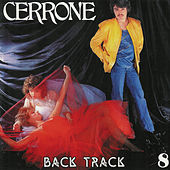 Cerrone 8 - Back Track by Cerrone
