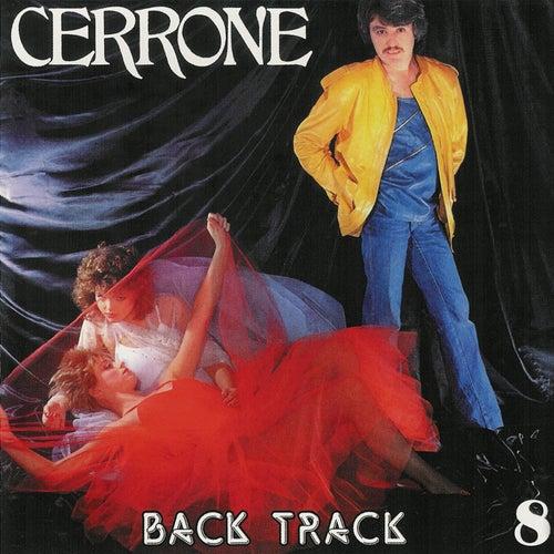Cerrone 8 - Back Track by Cerrone
