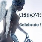 Celebrate ! by Cerrone