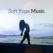 Soft Yoga Music by Yoga Music