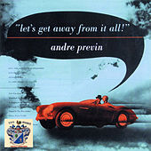 Let's Get Away from It All de Andre Previn