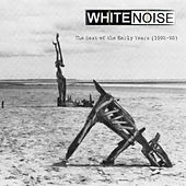 The Best Of The Early Years (1992-95) de The White Noise