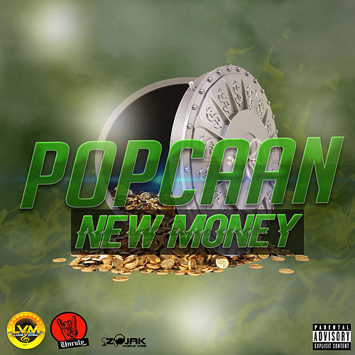 New Money - Single by Popcaan