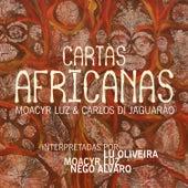Moacyr Luz e Carlos Di Jaguarão - Cartas Africanas by Various Artists