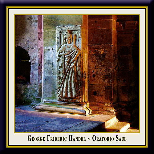 Handel: SAUL (English Oratorio in three acts, performed according to the traditions of the time) by Nancy Argenta