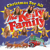 Christmas For All von The Kelly Family