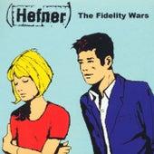 The Fidelity Wars by Hefner