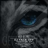 Touch Me EP by Dj Face Off