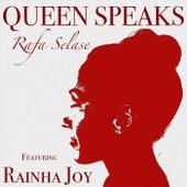 Queen Speaks (feat. Rainha Joy) by Rafa Selase