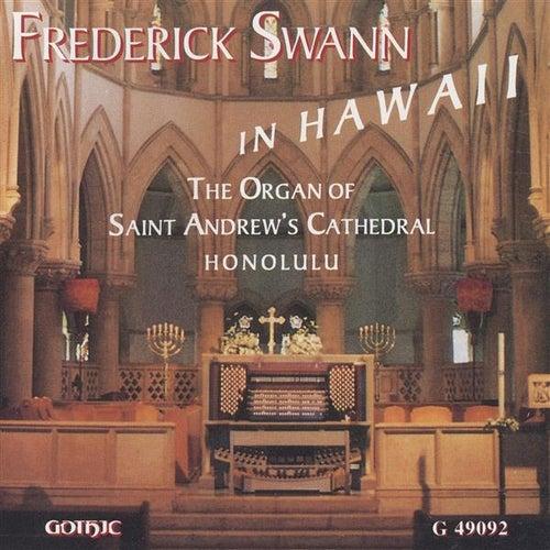 Frederick Swann in Hawaii by Frederick Swann
