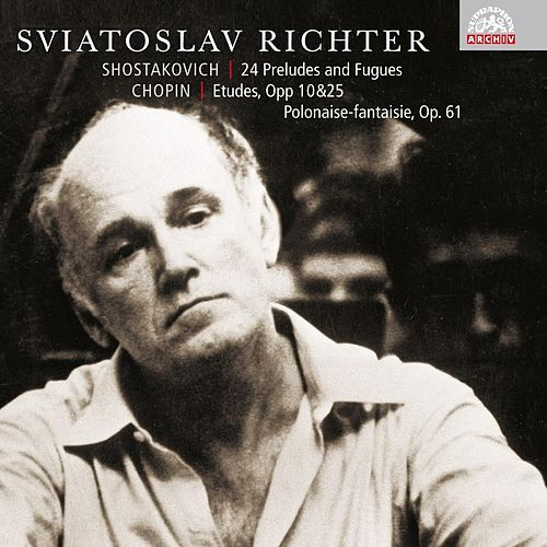 Shostakovich : 24 Preludes and Fugues, Op. 87 / Chopin: Etudes and Polonaise by Sviatoslav Richter
