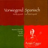 Vorwiegend Spanisch - Casi Todo Espanol by Armin Egger