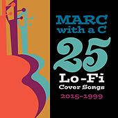 25 Lo-Fi Cover Songs (2015-1999) by Marc