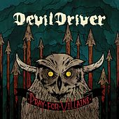 Pray For Villains [Special Edition] von DevilDriver