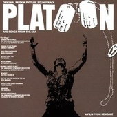 Platoon And Songs From the Era by Various Artists