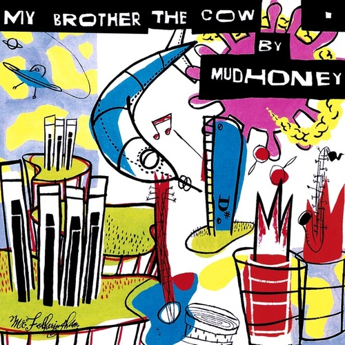 My Brother The Cow [Expanded] by Mudhoney