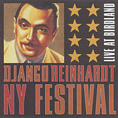 Django Reinhardt NY Festival [Live At Birdland] by Various Artists