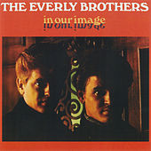 In Our Image by The Everly Brothers