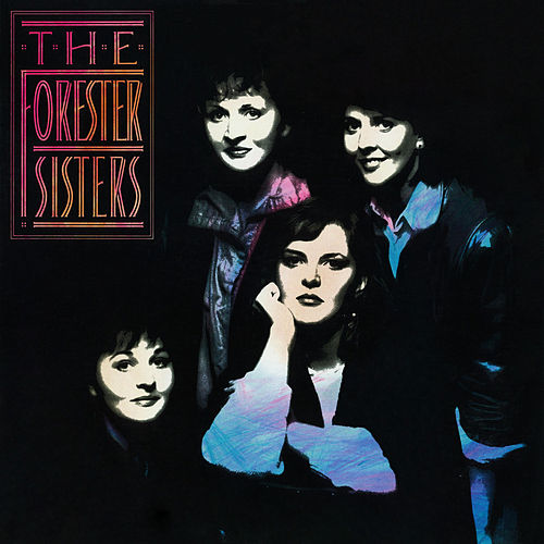The forester sisters i fell in love again last night