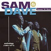 Sweat 'N' Soul: An Anthology [1965-1971] by Sam and Dave