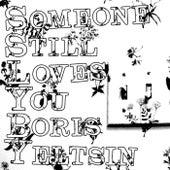 Broom LP Bonus Tracks +1 by Someone Still Loves You Boris Yeltsin