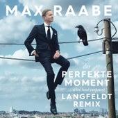 Der perfekte Moment… wird heut verpennt (Langfeldt Remix) von Max Raabe