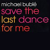 Save The Last Dance For Me EP de Michael Bublé