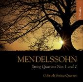 MENDELSSOHN, Felix: String Quartets Nos. 1 and 2 (Gabrieli String Quartet) by Gabrieli String Quartet