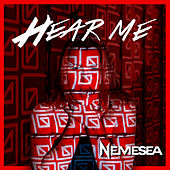 Hear Me (Alternate Version 2017) von Nemesea