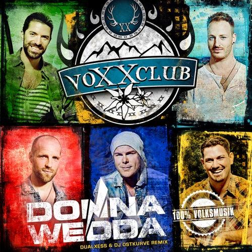 Donnawedda (DualXess & DJ Ostkurve Remix) von voXXclub