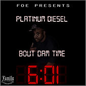 Bout Dam Time von Various Artists