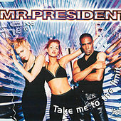 Take Me to the Limit de Mr. President
