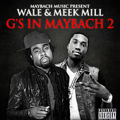 G's In Maybach 2 by Wale