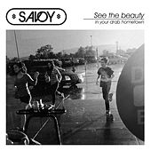 See The Beauty In Your Drab Hometown by Savoy