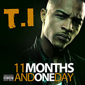 11 Months and One Day by T.I.