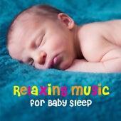 Relaxing Music for Baby Sleep by Deep Sleep Music Academy