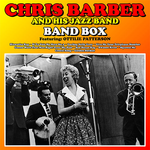 Chris Barber and his Jazz Band : Band Box von Chris Barber