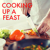 Cooking Up A Feast von Various Artists
