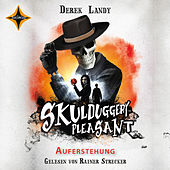 Skulduggery Pleasant - Folge 10: Auferstehung von Derek Landy