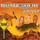 Happy People von Mr. President