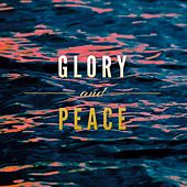 Glory and Peace by Moses Sun