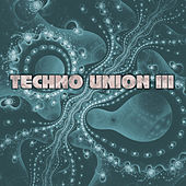 Techno Union III von Various Artists