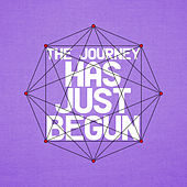 The Journey Has Just Begun by Various Artists