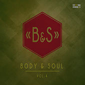 Body & Soul, Vol. 4 by Various Artists