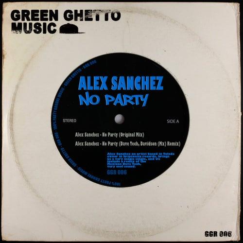 No Party by Alex Sanchez