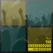 The Underground Session, Vol. 2 von Various Artists