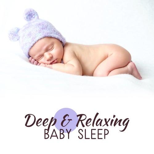 Deep & Relaxing Baby Sleep by Sleep Sound Library