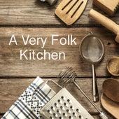 A Very Folk Kitchen de Various Artists