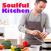 Soulful Kitchen von Various Artists